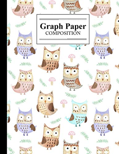 Graph Paper Composition Notebook: Cute Owls Graph Paper Composition, Grid Paper Notebook, Quad Ruled, 100 Sheets, Size 8.5