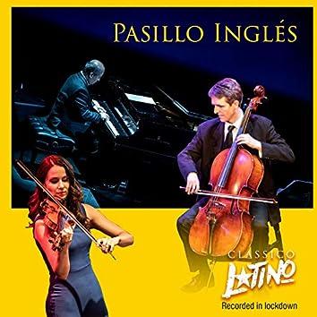 Pasillo Inglés (Recorded In Lockdown)
