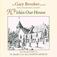 Within Our House by Gary Brooker (2001-04-03)