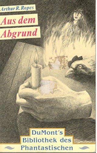 Buchseite und Rezensionen zu 'Aus dem Abgrund' von Arthur R. Ropes