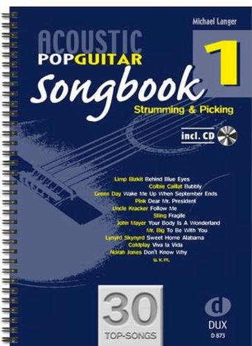 Acoustic Pop Guitar Songbook Band 1 inkl. CD - 30 Topsongs für Gitarre von John Lennon bis Coldplay, mit ausführlicher Spielanleitung - Ausgabe in Ringbindung (Noten)