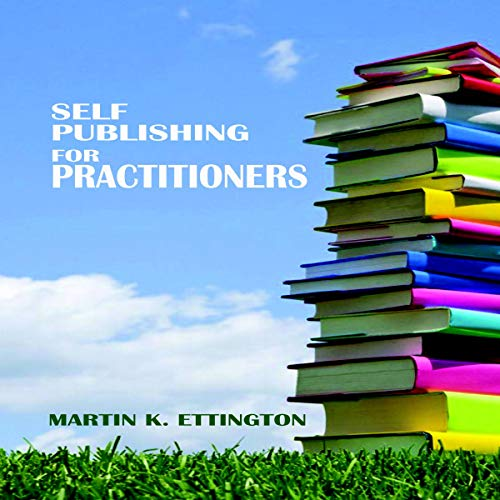 Self Publishing for Practitioners audiobook cover art