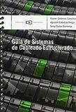 Guía de sistemas de cableado estructurado (Colección Guías de bolsillo)