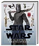 Star Wars™: Der Aufstieg Skywalkers. Die illustrierte Enzyklopädie -