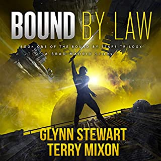 Bound by Law      Vigilante, Book 3              Written by:                                                                                                                                 Terry Mixon,                                                                                        Glynn Stewart                               Narrated by:                                                                                                                                 Jeffrey Kafer                      Length: 7 hrs and 28 mins     Not rated yet     Overall 0.0