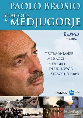 Viaggio a... Medjugorje. Testimonianze, messaggi e segreti di un luogo straordinario. 2 DVD. Con libro (Incontri) di Brosio, Paolo (2012) Tapa blanda