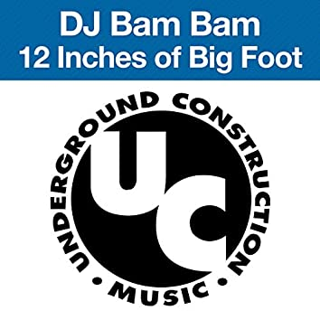 12 Inches of Big Foot