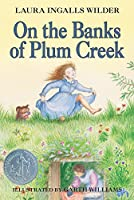 On the Banks of Plum Creek (Little House, 4)