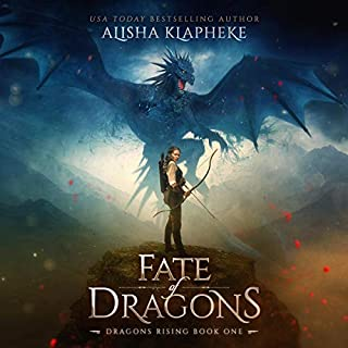 Fate of Dragons     Dragons Rising, Book 1              By:                                                                                                                                 Alisha Klapheke                               Narrated by:                                                                                                                                 Caitlin Davies                      Length: 7 hrs and 18 mins     5 ratings     Overall 4.6