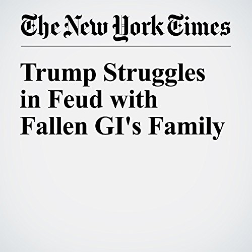 Trump Struggles in Feud with Fallen GI's Family audiobook cover art