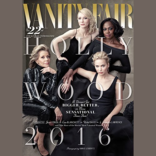 Vanity Fair: 2016 Hollywood Issue                   By:                                                                                                                                 Vanity Fair                               Narrated by:                                                                                                                                 full cast                      Length: 5 hrs and 42 mins     Not rated yet     Overall 0.0