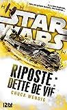 Star Wars - Riposte : Dette de vie - Format Kindle - 9,99 €