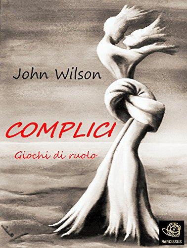 Complici - Giochi di ruolo (Italian Edition)