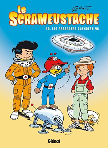 Le Scrameustache - Tome 40: Les Passagers clandestins