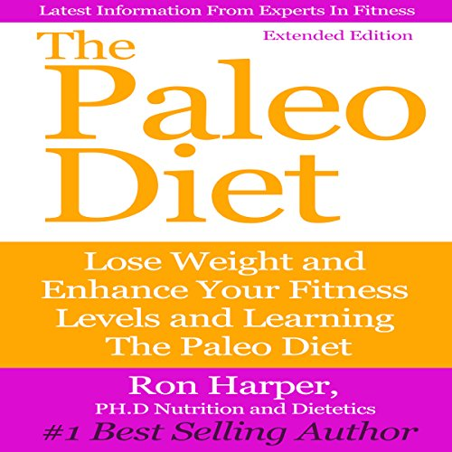 The Paleo Diet: Extended Edition audiobook cover art