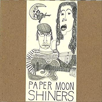 Paper Moon Shiners