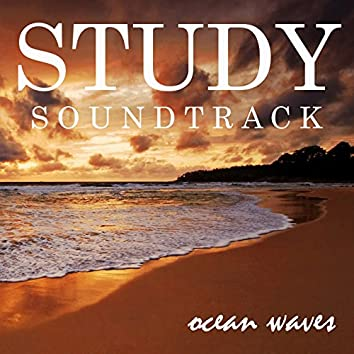 Study Soundtrack: Ocean Waves