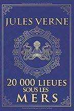 20 000 lieues sous les mers - Jules Verne: Édition illustrée | Collection Luxe | vingt mille lieues sous les mers - Ned Land & le Nautilus | 485 pages Format 15,24 cm x 22,86 cm
