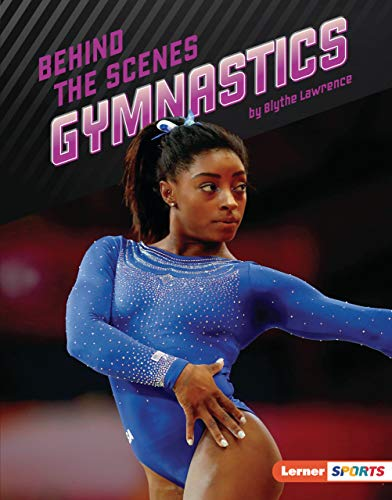 Behind the Scenes Gymnastics (Inside the Sport (Lerner  Sports)) (English Edition)