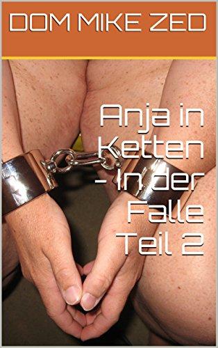 Anja in Ketten - In der Falle Teil 2