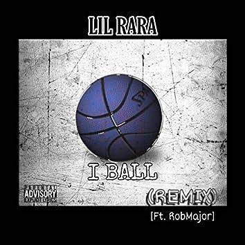 I Ball (Remix)
