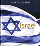 Israël - 120 ans d'histoire