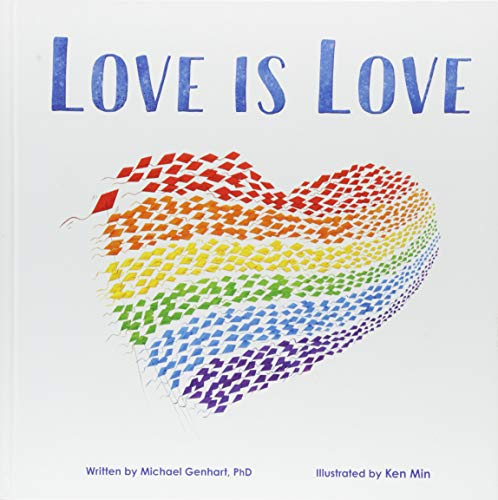 Love Is Love: An Important LGBTQ Pride Book for Kids About Gay Parents...