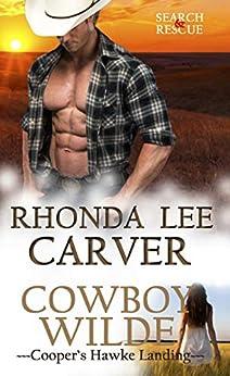 Cowboy Wilde (Cooper's Hawke Landing Book 2) by [Rhonda Lee Carver]
