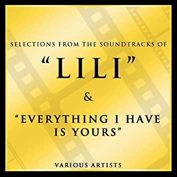 Selections from the Soundtracks Lili & Everything I Have Is Yours