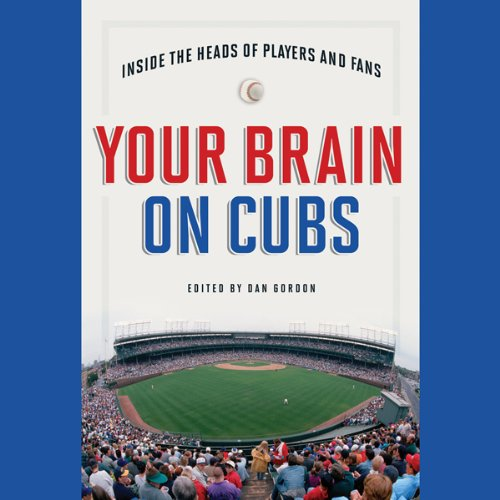 Your Brain on Cubs audiobook cover art