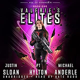 Valerie's Elites: Age of Expansion     A Kurtherian Gambit Series              By:                                                                                                                                 Justin Sloan,                                                                                        P.T. Hylton,                                                                                        Michael Anderle                               Narrated by:                                                                                                                                 Kate Rudd                      Length: 6 hrs and 33 mins     3 ratings     Overall 4.7