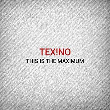This Is the Maximum