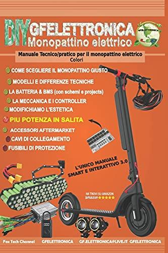 Monopattino elettrico - COLORI: Manuale Tecnico/pratico per il monopattino elettrico
