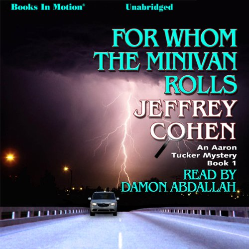 For Whom The Minivan Rolls audiobook cover art
