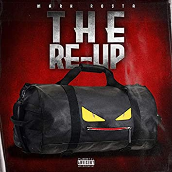 The Re-Up