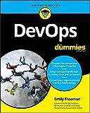 DevOps For Dummies (For Dummies (Computer/Tech)) - Freeman
