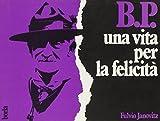 B. P. Story. Vita di Baden Powell