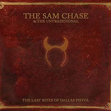 The Last Rites of Dallas Pistol