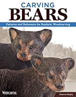 Carving Bears: Patterns and Reference for Realistic Woodcarving