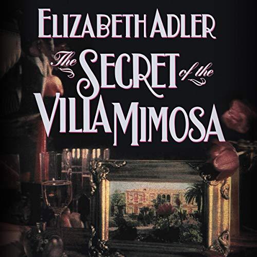 The Secret of the Villa Mimosa Audiobook By Elizabeth Adler cover art