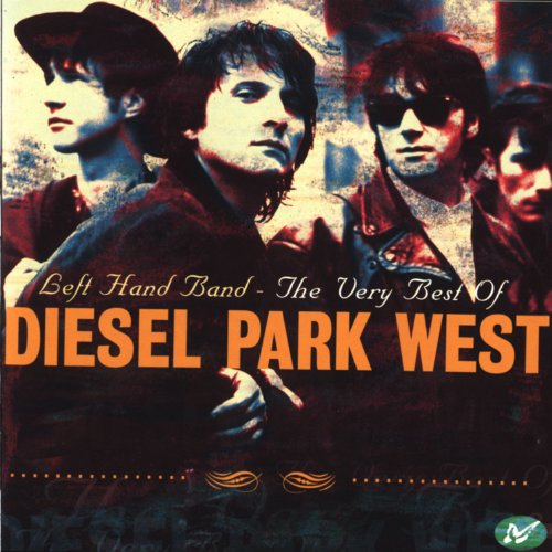Left Hand Band - The Very Best Of Diesel Park West