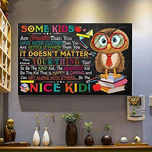 Owl Teacher Some Kids are Smarter Than You Colorful Poster Wall Art, Decor Home (12''x18'', 16''x24'' and 24''x36'')