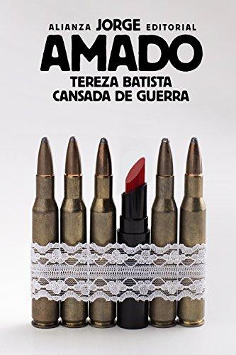 Tereza Batista cansada de guerra (El libro de bolsillo - Bibliotecas de autor - Biblioteca Amado)