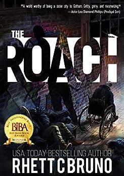 The Roach: A Dark Vigilante Thriller by [Rhett C. Bruno, Steve Beaulieu]
