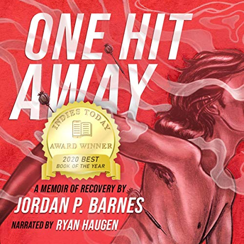 One Hit Away: A Memoir of Recovery cover art