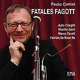 Fatales Fagott di Paolo Carlini