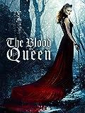 The Blood Queen
