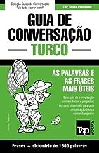 Guia de Conversação Português-Turco e dicionário conciso 1500 palavras