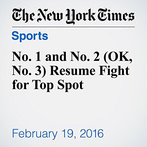 No. 1 and No. 2 (OK, No. 3) Resume Fight for Top Spot cover art