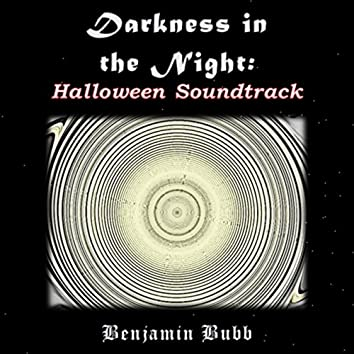 Darkness in the Night: Halloween Soundtrack